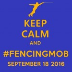 keep-calm-and-fencingmob-160918